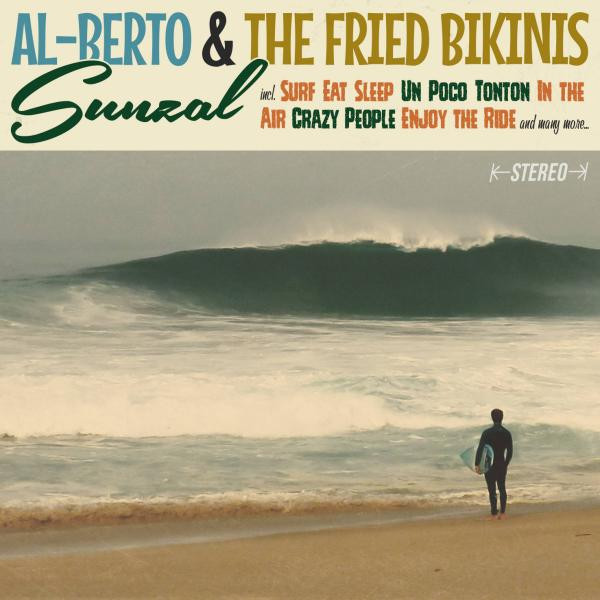 Al-Berto & the Fried Bikinis